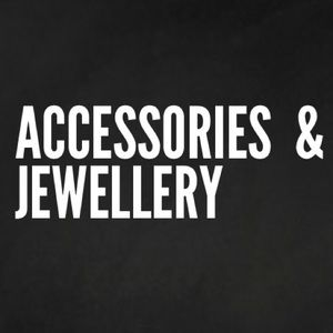 Accessories and Jewellery